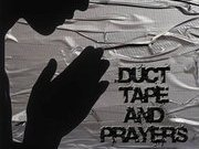 Duct Tape And Prayers