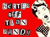 Better Off Than Randy