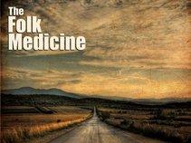 The Folk Medicine