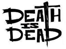 Death Is Dead