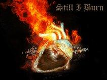 Still I Burn