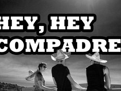 Image for Hey, Hey Compadre!