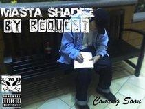 Masta Shadez