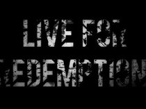 live for redemption
