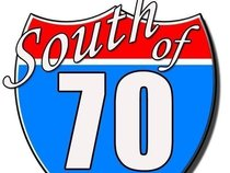 South of 70