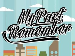 My Part Remember (M.P.R)