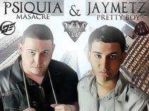 Psiquia & Jaymetz