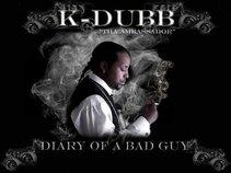 """K-DUBB """"Tha Ambassador"""""""
