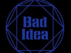 Image for Bad Idea