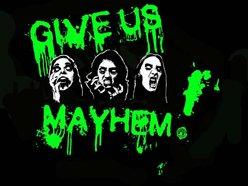 Give Us Mayhem