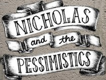 Nicholas and The Pessimistics