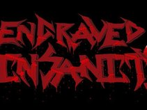 Engraved Insanity