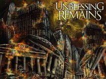 UNBLESSING REMAINS ( Official )
