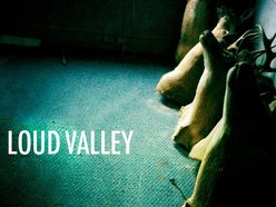 Image for LOUD VALLEY