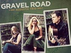 Gravel Road Acoustic Trio