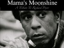 "Mama's Moonshine ""A Tribute to Richard Pryor"""