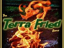 Terra Fried
