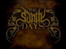 The Sanity Days