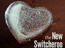 The New Switcheroo