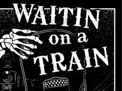 Image for Waitin On A Train