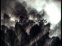 Black Androids