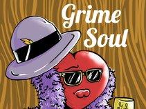 GRIME SOUL