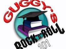 Guggys Rock n Roll 101
