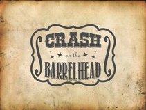 Crash on the Barrelhead