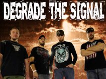 Degrade The Signal