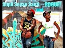 SupA Seyan Santi and ROGUE
