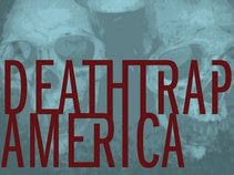 Deathtrap America