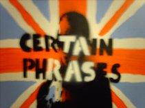 Certain Phrases
