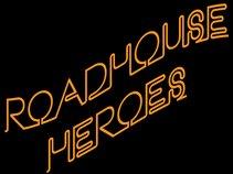 Roadhouse Heroes