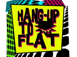 Image for Hang-Up to Flat
