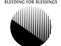 Bleeding For Blessings