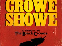 CROWE SHOWE - A Tribute to The Black Crowes