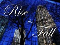 Rise The Fall