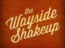 The Wayside Shakeup