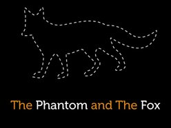 Image for The Phantom and The Fox
