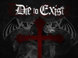 Image for Die To Exist