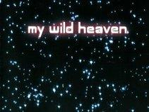 My Wild Heaven