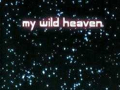 Image for My Wild Heaven