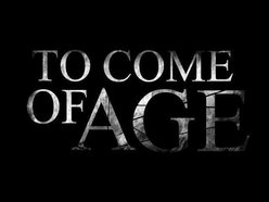 To Come Of Age