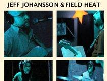 Jeff Johansson & Field Heat