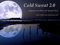 Cold Sweat 2.0