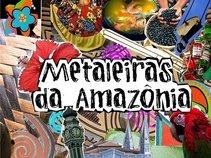 Metaleiras da Amazônia