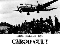 Lars Nelson and Cargo Cult