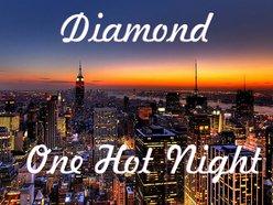 Diamond One Hot Night