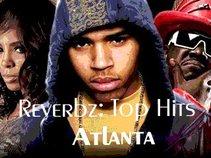 """DJ Reverbz: Top Atlanta Hits """"aka DJ Woogidie, Woogidie, Woogidie"""""""