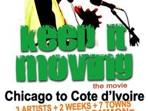 Keep It Moving - The Movie